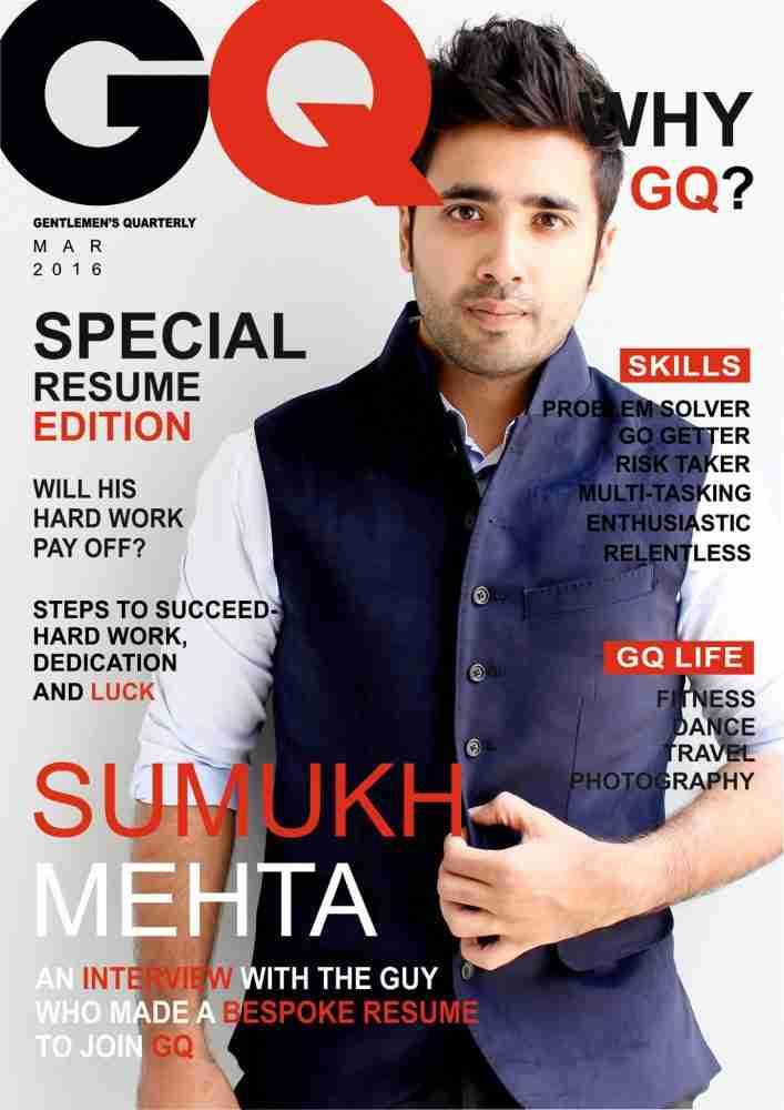 Sumukh Mehta Su CV Pa Stazje na GQ Magazine