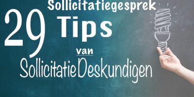 29 Sollicitatiegesprek tips van sollicitatie deskundigen
