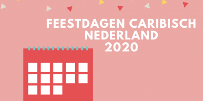 2020 Feestdagen in Caribisch Nederland